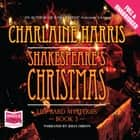 Shakespeare's Christmas audiobook by Charlaine Harris