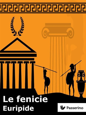 Le fenicie ebook by Euripide