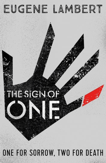 The Sign of One (Sign of One trilogy) ebook by Eugene Lambert