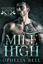 Mile High ebook by Ophelia Bell