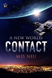 Contact ebook by M.D. Neu