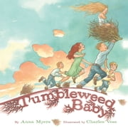 Tumbleweed Baby ebook by Anna Myers,Charles Vess