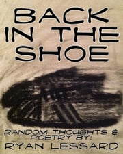 Back In The Shoe ebook by Ryan Lessard