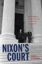Nixon's Court ebook by Kevin J. McMahon