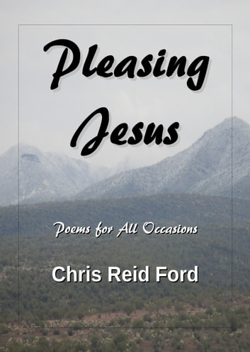 Pleasing Jesus: Poems for All Occasions