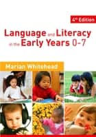 Language & Literacy in the Early Years 0-7 ebook by Dr Marian R Whitehead