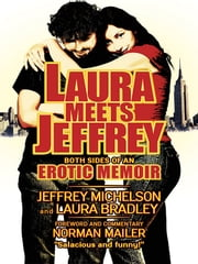 Laura Meets Jeffrey ebook by Jeffrey Michelson,Laura Bradley