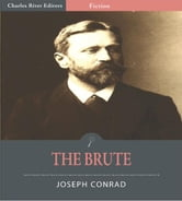 The Brute (Illustrated Edition) ebook by Joseph Conrad
