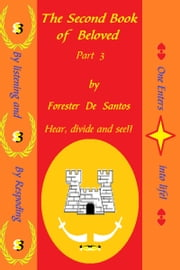 The Second Book of Beloved Part 3 ebook by Forester de Santos