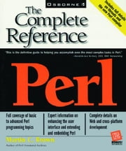 Perl: The Complete Reference ebook by Brown, Martin