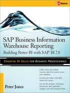 SAP Business Information Warehouse Reporting ebook by Peter Jones
