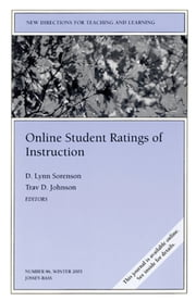 Online Student Ratings of Instruction - New Directions for Teaching and Learning, Number 96 ebook by D. Lynn Sorenson,Trav D. Johnson