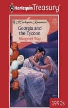 Georgia and the Tycoon ebook by Margaret Way