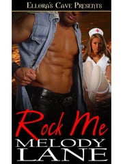 Rock Me ebook by Melody Lane