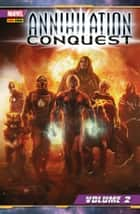 Annihilation Conquest 2 (Marvel Collection) ebook by Dan Abnett, Andy Lanning, Javier Grillo-Marxuach