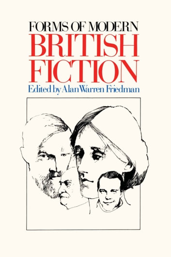 Forms of Modern British Fiction ebook by