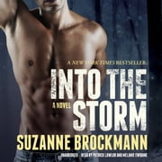 Into the Storm - A Novel audiobook by Suzanne Brockmann