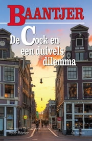 De Cock en een duivels dilemma ebook by Peter Römer, Baantjer