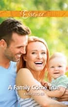 A Family Come True ebook by