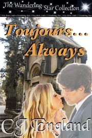 Toujours...Always ebook by CJ England