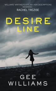 Desire Line ebook by Gee Williams