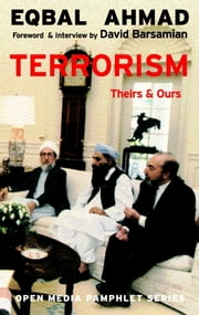 Terrorism - Theirs & Ours ebook by Eqbal Ahmad,David Barsamian