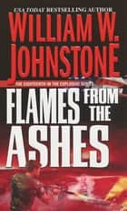 Flames from the Ashes ebook by