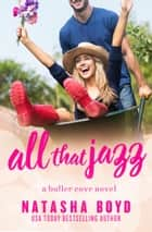 All That Jazz ebook by Natasha Boyd