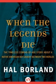 When the Legends Die ebook by Hal Borland