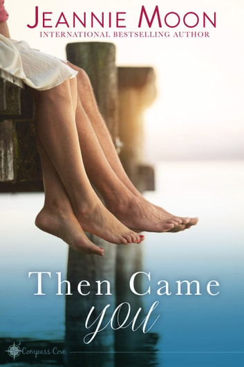 Then Came You ebook by Jeannie Moon