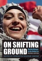 On Shifting Ground ebook by Fereshteh Nouraie-Simone