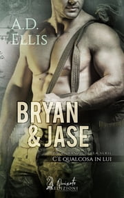 Bryan & Jase eBook by A.D. Ellis