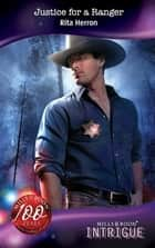 Justice for a Ranger (Mills & Boon Intrigue) (The Silver Star of Texas, Book 4) eBook by Rita Herron
