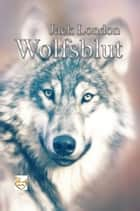 Wolfsblut ebook by Jack London
