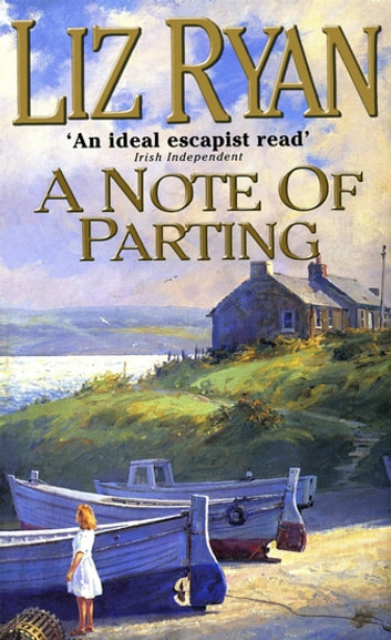 A Note of Parting ebook by Liz Ryan