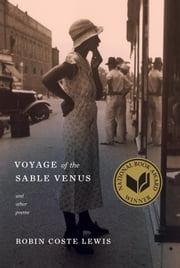 Voyage of the Sable Venus - and Other Poems ebook by Robin Coste Lewis