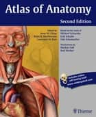 Atlas of Anatomy ebook by Anne M Gilroy, Brian R MacPherson, Lawrence M Ross