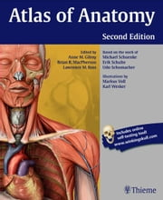 Atlas of Anatomy ebook by Anne M Gilroy,Brian R MacPherson,Lawrence M Ross
