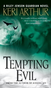Tempting Evil - A Riley Jenson Guardian Novel ebook by Keri Arthur