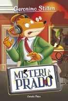 Misteri al Prado ebook by Geronimo Stilton, David Nel·lo