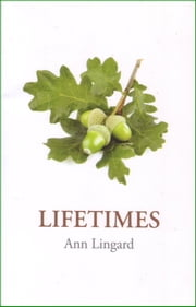 Lifetimes - Personal Stories from the Lothian Cohorts ebook by Ann Lingard