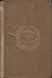 Being a Ghost Story of Christmas by Charles Dickens ebook by Charles Dickens