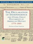 The Declaration of Independence and Other Great Documents of American History ebook by John Grafton