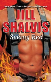 Seeing Red ebook by Jill Shalvis