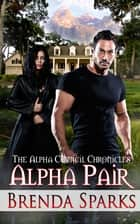Alpha Pair ebook by Brenda Sparks
