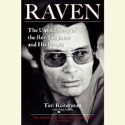 Raven - The Untold Story of the Rev. Jim Jones and His People audiobook by Tim Reiterman