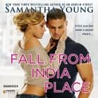 Fall From India Place audiobook by Samantha Young, Chloe Lynn