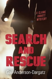 Search and Rescue ebook by Gail Anderson-Dargatz