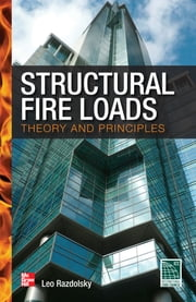 Structural Fire Loads: Theory and Principles ebook by Leo Razdolsky