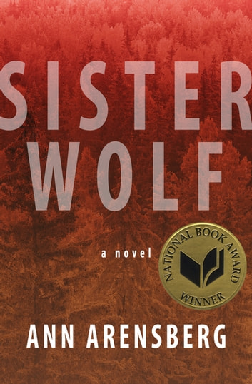 Sister Wolf - A Novel eBook by Ann Arensberg